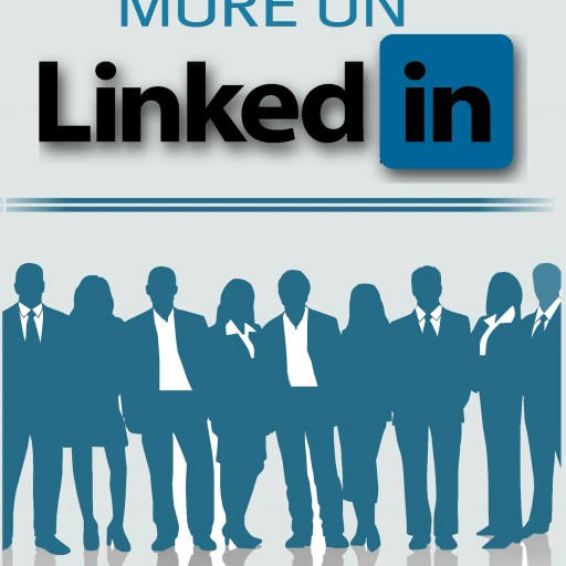 Edward Kundahl Announces the Availability of a New Free Ebook on LinkedIn Marketing